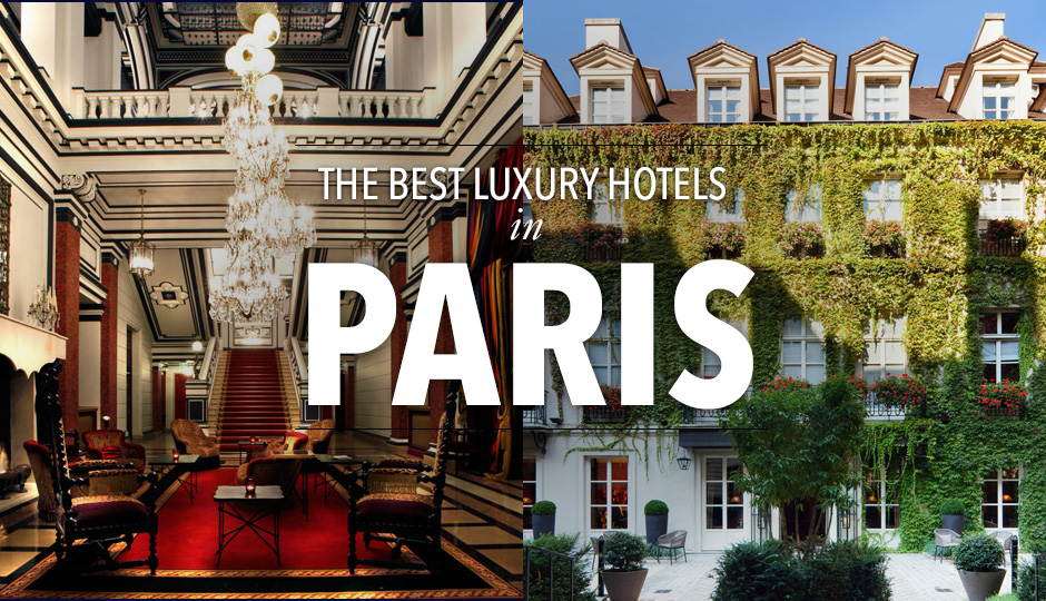 10 Best 5 Star Luxury Hotels In Paris Tablet Hotels